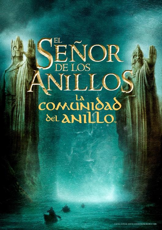 EL SEÑOR DE LOS ANILLOS. LA COMUNIDAD DEL ANILLO